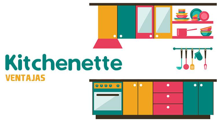 Ventajas de una kitchenette (cocina abierta o americana)